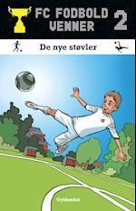 FC Fodboldvenner 2 - De nye støvler (FC fodboldvenner)