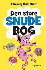 Den store Snude bog af Flemming Quist Møller