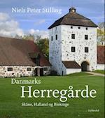 Danmarks Herregårde- Skåne, Halland og Blekinge