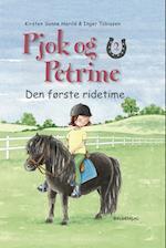 Pjok og Petrine 2 - Den første ridetime (Pjok og Petrine)
