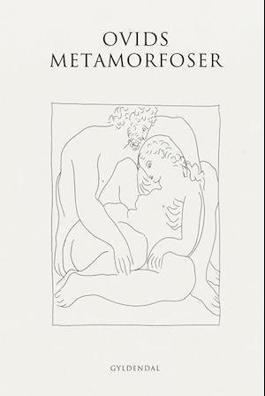 Bog hardback Ovids metamorfoser af Ovid