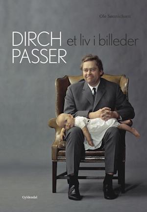Dirch Passer - Et liv i billeder af Ole Sønnichsen