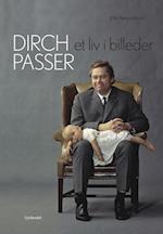 Dirch Passer - Et liv i billeder