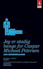 Jeg er stadig bange for Caspar Michael Petersen (Gyldendal paperback)