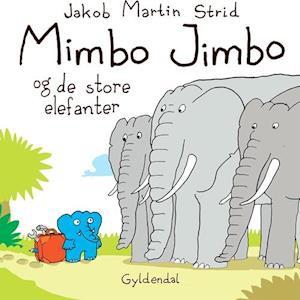 Mimbo jimbo og de store elefanter fra jakob martin strid fra saxo.com