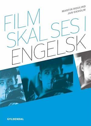 Bog, hæftet Film skal ses i engelsk af Martin Houlind, Jan Oxholm