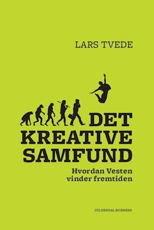 Bog, hæftet Det kreative samfund af Lars Tvede
