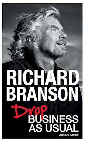 Drop Business as Usual af Richard Branson
