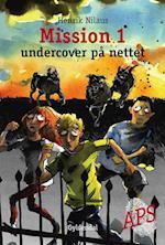 Mission 1 - Undercover på nettet (Mission)