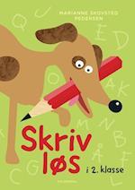 Skriv løs i 2. klasse af Marianne Skovsted Pedersen