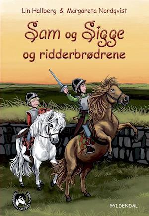 Sam og Sigge og ridderbrødrene