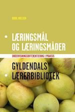 Læringsmål og læringsmåder (Gyldendals lærerbibliotek)