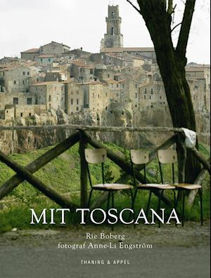 Mit Toscana af Rie Boberg