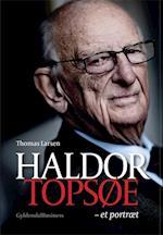 Haldor Topsøe - et portræt