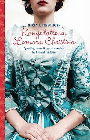 Kongedatteren Leonora Christina