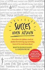 Succes uden afsavn af Martin Bjergegaard, Jordan Milne