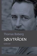 Sølvtråden af Thomas Boberg