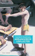 Arrangerede udflugter af Mette Rosenkrantz Holst, Jette A Kaarsbøl