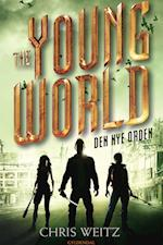 The Young World 2 - Den nye orden