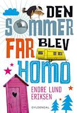 Den sommer far blev homo af Endre Lund Eriksen