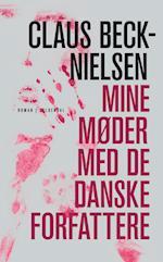 Mine møder med De Danske Forfattere af Claus Beck-Nielsen