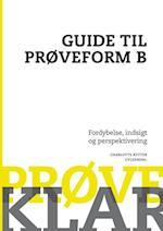 Prøveklar. Guide til prøveform B (Prøveklar)