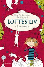 Lottes liv - kaninkaos (Lottes liv, nr. 1)