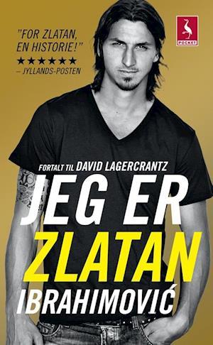 Bog språk:bog Jeg er Zlatan Ibrahimovi´c af David Lagercrantz
