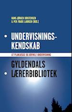 Undervisningskendskab (Gyldendals lærerbibliotek)