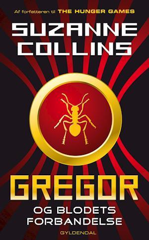 Gregor i Underlandet 3 - Gregor og blodets forbandelse af Suzanne Collins
