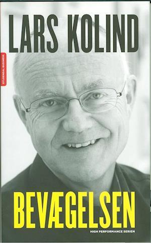 Bog, hæftet Bevægelsen af Lars Kolind