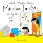 Mimbo Jimbo besøger en ven - Lyt&læs (Mimbo Jimbo)