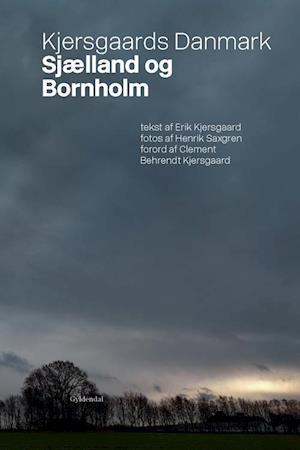 Kjersgaards Danmark. Sjælland og Bornholm