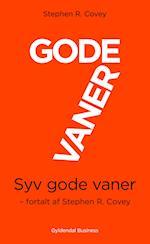 7 gode vaner (kort udgave) af Stephen R. Covey