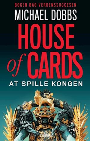House of cards - at spille kongen