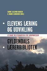 Elevens læring og udvikling (Gyldendals lærerbibliotek)