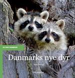 Danmarks nye dyr (De små fagbøger)