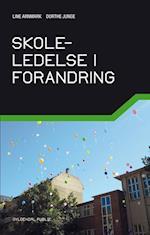 Skoleledelse i forandring (Gyldendal public)