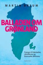 Balladen om Grønland af Martin Breum