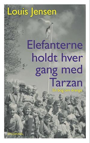 Elefanterne holdt hver gang med Tarzan af Louis Jensen
