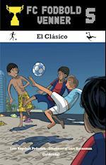 FC Fodboldvenner 5 - El Clásico (FC fodboldvenner)
