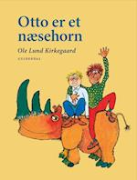 Otto er et næsehorn af Ole Lund Kirkegaard