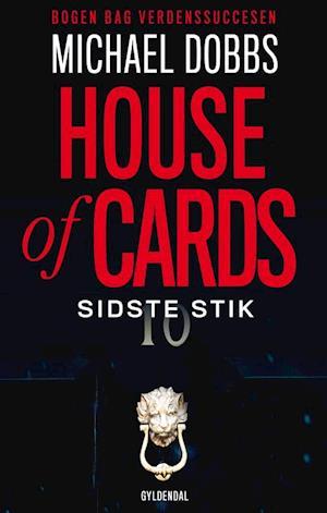 House of cards - sidste stik