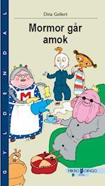 Mormor går amok (Mikro Dingo Æg og Pip)