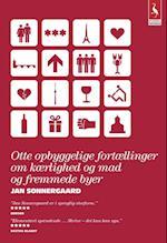 Otte opbyggelige fortællinger om kærlighed og mad og fremmede byer (Gyldendal paperback)