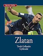 Zlatan (Første fakta)