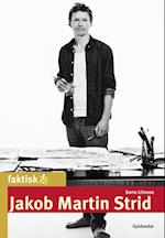 Jakob Martin Strid (Faktisk!)
