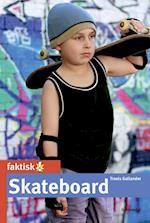 Skateboard (Faktisk!)