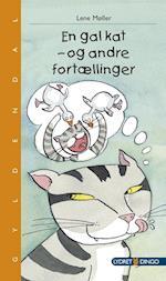 En gal kat - og andre fortællinger af Lene Møller