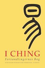 I Ching. forvandlingernes bog I-II